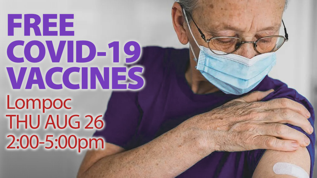 SBCEO Free COVID-19 vaccines in Lompoc